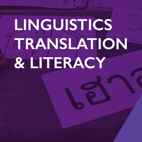 Linguistics, Translation and Literacy